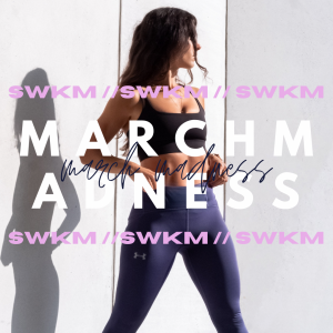 SWKM MARCH MADNESS CHALLENGE